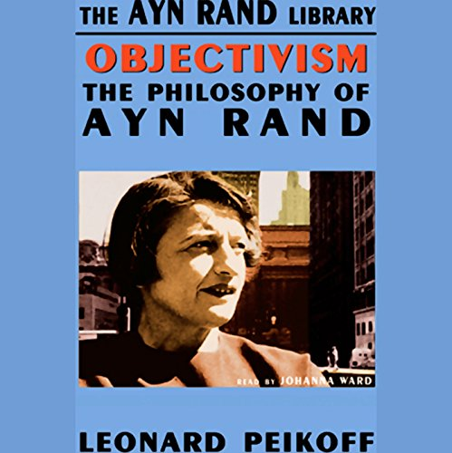 Objectivism: The Philosophy of Ayn Rand Audiobook [Free Download by Trial] thumbnail