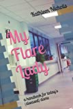 My Flare Lady: a handbook for today's (diseased) dame