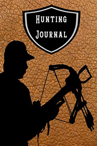 Hunting Journal: Compact hunting journal for all your hunt records - Man with ()