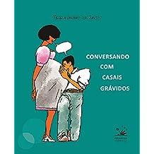 Conversando com casais grávidos (EDU) (Portuguese Edition)