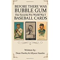 Before There Was Bubble Gum: Our Favorite Pre-World War I Baseball Cards