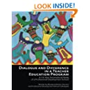 Dialogue and Difference in a Teacher Education Program: A 16-Year Sociocultural Study of a Professional Development School