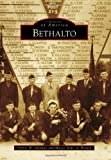 img - for Bethalto (Images of America) book / textbook / text book