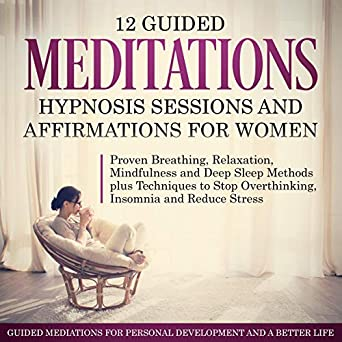 Amazon.com: 12 Guided Meditations, Hypnosis Sessions and ...