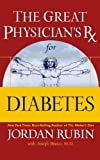 Great Physician's Rx for Diabetes, Jordan Rubin, 0785297480