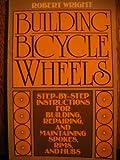 Building Bicycle Wheels, Robert Wright, 0020282605