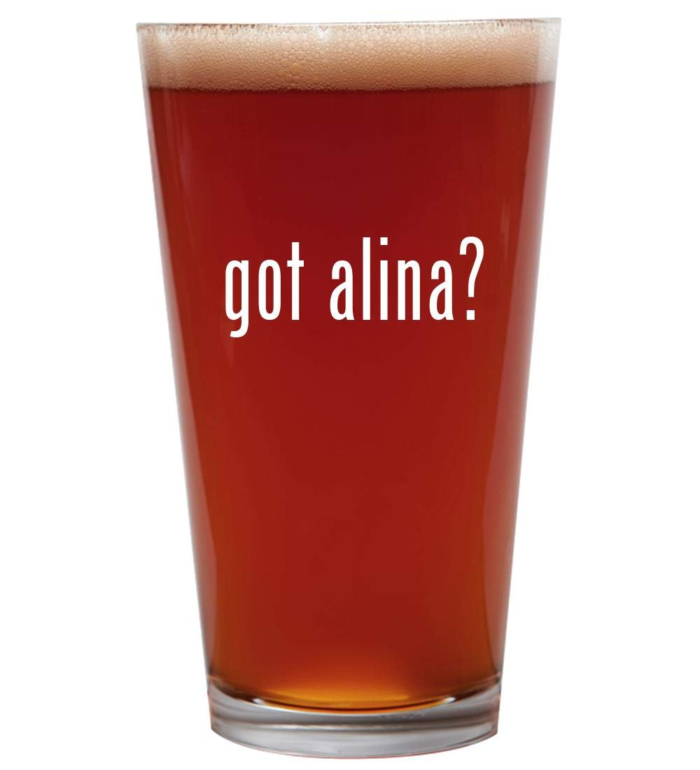 got alina? - 16oz Beer Pint Glass Cup
