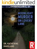 Moonlight Murder on Lovers' Lane (Crimescape Book 16)