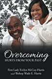 img - for Overcoming Hurts from Your Past book / textbook / text book