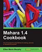 Mahara 1.4 Cookbook Front Cover