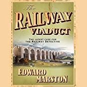 The Railway Viaduct | Edward Marston