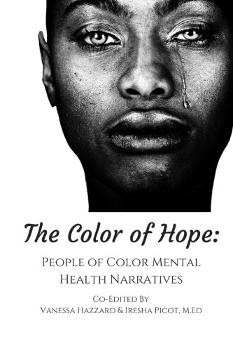 Search : The Color of Hope: People of Color Mental Health Narratives