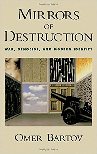 Book Mirrors of Destruction: War, Genocide, and Modern Identity