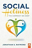 img - for Social Holiness: The Company We Keep book / textbook / text book