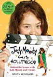Judy Moody Goes to Hollywood, Megan McDonald, 0763655511