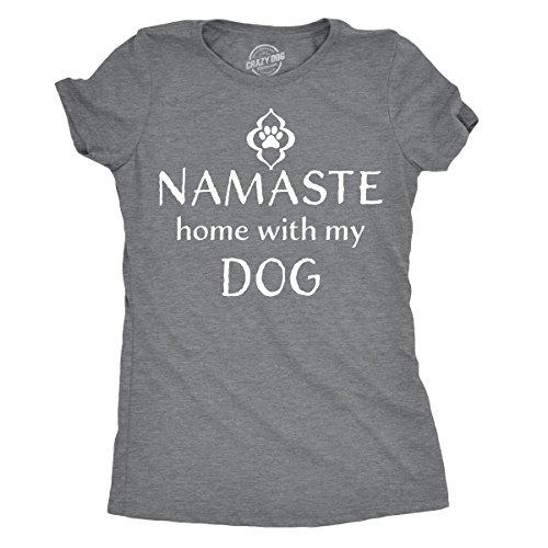 (Womens Namaste Home with My Dog Tshirt Funny Yoga Puppy Owner Tee for Ladies (Dark Heather Grey) - XL )
