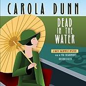 Dead in the Water: A Daisy Dalrymple Mystery, Book 6   Carola Dunn