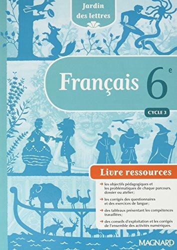 Telecharger Francais 6e Jardin Des Lettres Livre Du