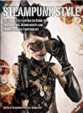 Steampunk Style, Titan Books and Steampunk Oriental Laboratory Staff, 1781168474