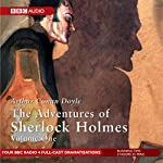 The Adventures of Sherlock Holmes, Volume 1 [Dramatised] | Arthur Conan Doyle