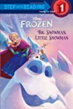 img - for Big Snowman, Little Snowman (Disney Frozen) (Step into Reading) book / textbook / text book