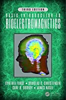 Basic Introduction to Bioelectromagnetics, 3rd Edition Front Cover