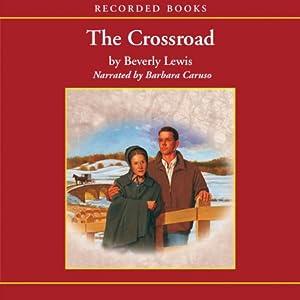 The Crossroad Audiobook