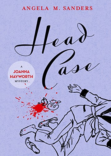 Head Case (Joanna Hayworth vintage clothing mysteries Book 5) -