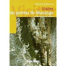 VISITER LES GROTTES DE MAXANGE AU BUISSON-DE-CADOUIN
