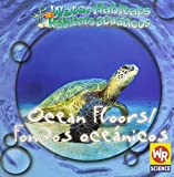 img - for Ocean Floors/Fondos Ocenicos (Water Habitats/Hbitats Acuticos) book / textbook / text book