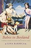 Babes in Boyland, Gina Barreca, 1611682037