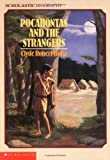 img - for Pocahontas and the Strangers (Scholastic Biography) book / textbook / text book
