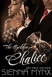 The Golden Chalice (Lee's Girls Series Book 3)
