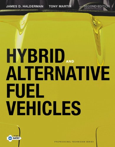 Hybrid and Alternative Fuel Vehicles (2nd Edition) (Professional Technician)