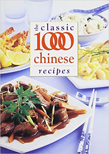 Download classic 1000 chinese recipes by wendy hobson pdf mex download classic 1000 chinese recipes by wendy hobson pdf forumfinder Images