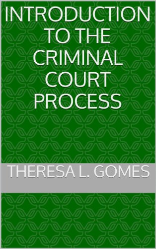 Book: Introduction to the Criminal Court Process by Theresa Gomes
