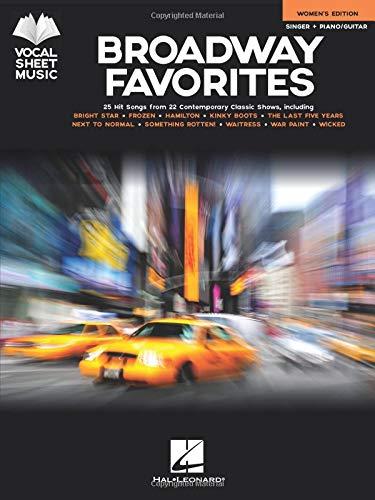 Broadway Favorites - Women's Edition: Singer + Piano/Guitar (Vocal Sheet Music)