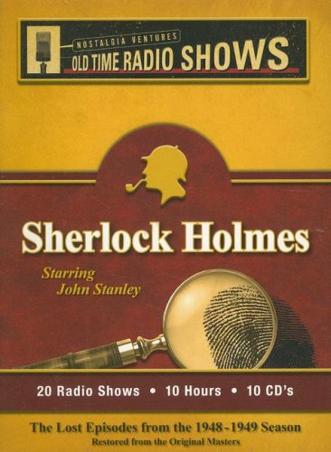 Sherlock Holmes: The Lost Episodes from the 1948-1949 Season Restored from the Orginal Masters (Nostalgia Ventures Old Time Radio Shows) by Brand: Nostalgia Ventures