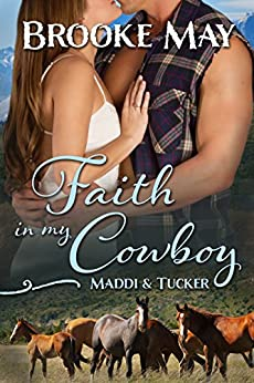 Faith in My Cowboy (My Cowboy Series Book2 2) by [May, Brooke]