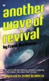 Another Wave of Revival, Frank Bartleman, 0883681110