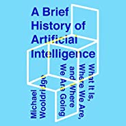 A Brief History of Artificial Intelligence: What It Is, Where We Are, and Where We Are Going