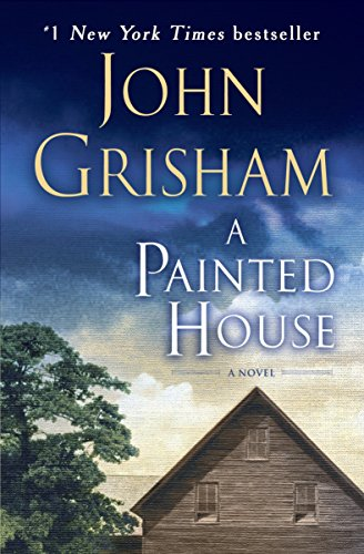 A Painted House: A Novel - Painted Houses