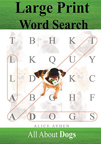 Large Print Word Search: All About Dogs PDF