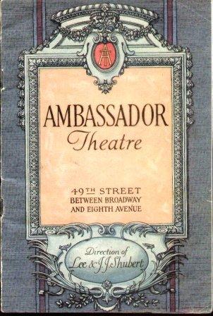 AMBASSADOR THEATRE (1924) 49th Street between Broadway & Eighth Ave. N. Y. ()