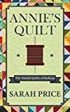 quilt book fiction - Annie's Quilt: The Amish Quilts of Indiana