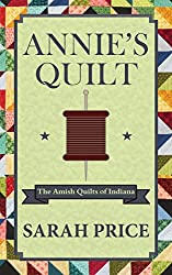 Annie's Quilt: The Amish Quilts of Indiana