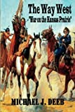 The Way West, Michael Deeb, 1492936677