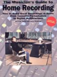 The Musician's Guide to Home Recording, Peter McIan and Larry Wichman, 0825613787