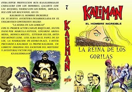 """Kaliman El Hombre Increible en""""La Reyna De Los Gorilas"""" ..."""