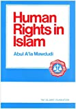 Human Rights in Islam (Perspectives of Islam S)